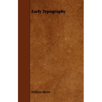 Early Typography by Skeen & William