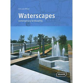 Waterscapes  Contemporary Landscaping by Chris van Uffelen