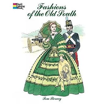 Fashions of the Old South Colouring Book de Tom Tierney