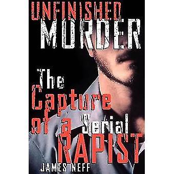 Onvoltooide moord op de inname van een seriële rapist door Neff & James