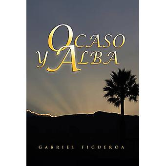 OCASO y Alba door Figueroa & Gabriel