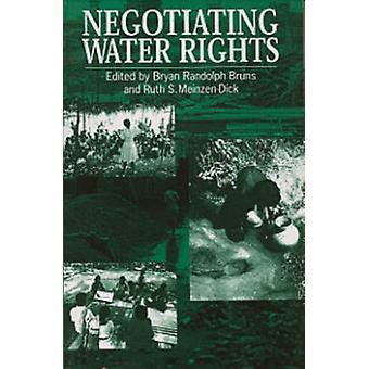Negotiating Water Rights by Burns & Bryan Randolph