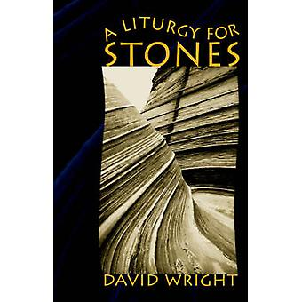 A Liturgy for Stones by Buchanan & William L.