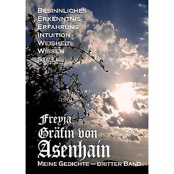 Meine Gedichte by Graefin von Asenhain & Freyja