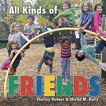 All Kinds of Friends by Shelley Rotner - 9781512431056 Book