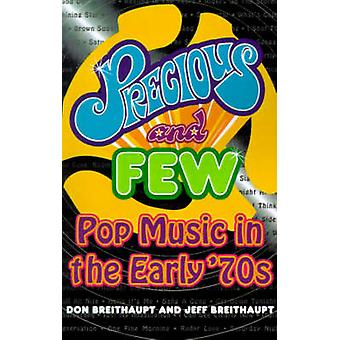 Precious and Few Pop Music of the Early Seventies by Breithaupt & Don