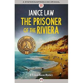 The Prisoner of the Riviera by Law & Janice