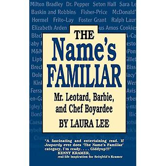 The Names Familiar by Lee & Laura