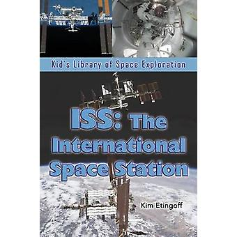 ISS The International Space Station by Etingoff & Kim