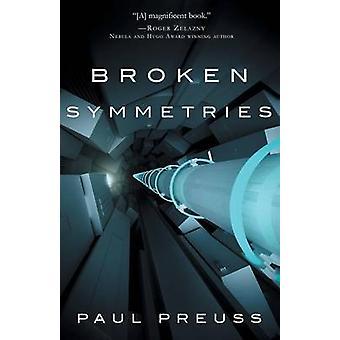 Broken Symmetries by Preuss & Paul