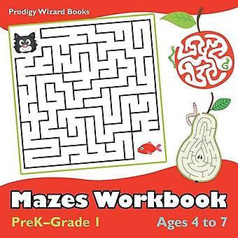 Mazes Workbook   PreKGrade 1  Ages 4 to 7 by Prodigy Wizard