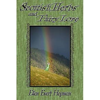 Scottish Herbs and Fairy Lore by Hopman & Ellen