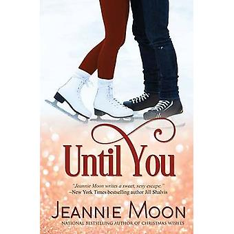 Until You by Moon & Jeannie