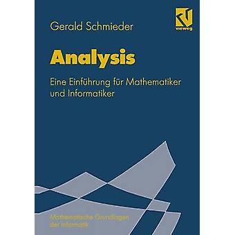 Analysis  Eine Einfhrung fr Mathematiker und Informatiker by Oberschelp & Walter