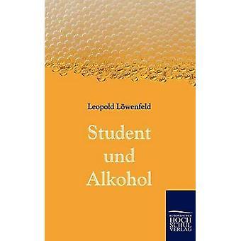 Student und Alkohol by Lwenfeld & Leopold