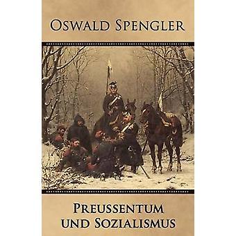 Preussentum und Sozialismus by Spengler & Oswald