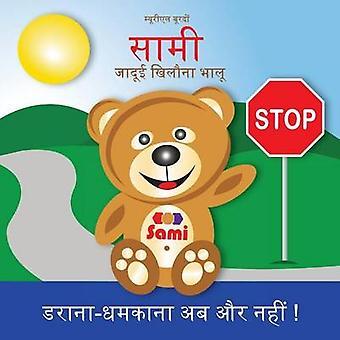 SAMI THE MAGIC BEAR No To Bullying  Hindi            FullColor Edition by Bourdon & Murielle