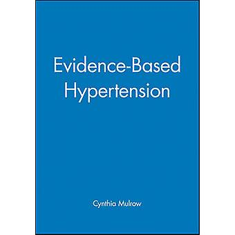 Evidence Based Hypertension by Cynthia Mulrow - 9780727914385 Book