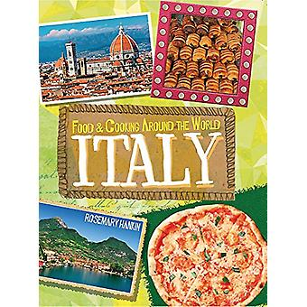 Food & Cooking Around the World - Italy by Rosemary Hankin - 97807