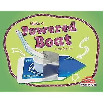 Make a Powered Boat by Meg Gaertner - 9781599539249 Book