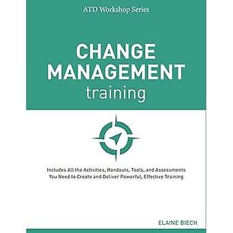 Change Management Training by Elaine Biech - 9781607280873 Book