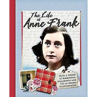 The Life of Anne Frank - With a folder of documents to personalise by