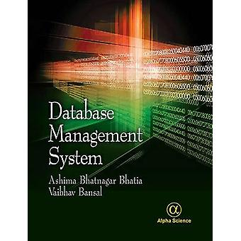 Database Management System by Ashima Bhatnagar Bhatia - Vaibhav Bansa