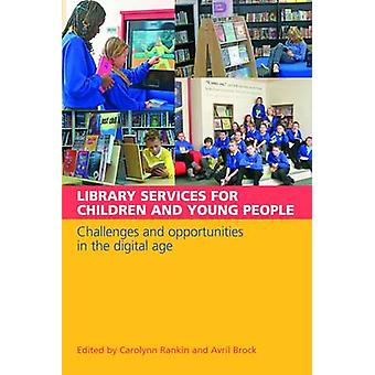 Library Services for Children and Young People - Challenges and Opport