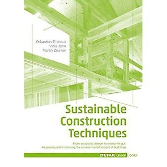 Sustainable Construction Techniques - From Structural Design to Interi