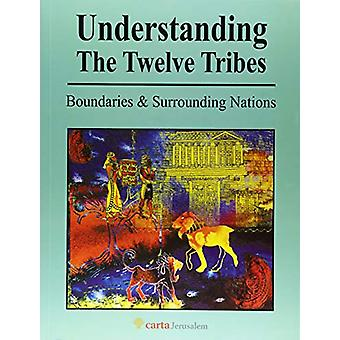 Understanding The Twelve Tribes by Menashe Har-El - 9789652208941 Book