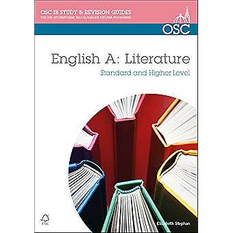 IB English a Literature - Study and Revision Guide - Standard and Highe
