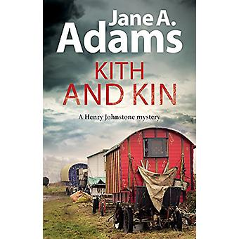 Kith and Kin by Jane A. Adams - 9781847519535 Book