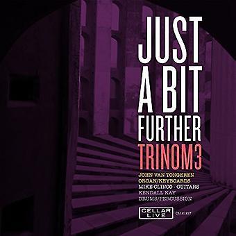 Trinom3 - Just a Bit Further [CD] USA import