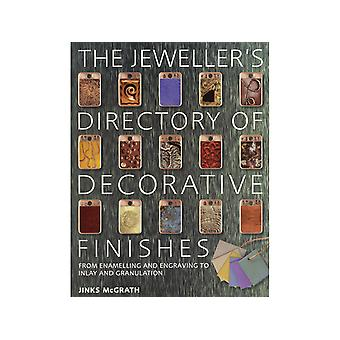 The Jewellers Directory of Decorative Finishes Par Jinks Mcgrath