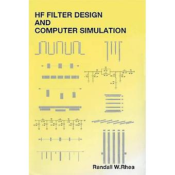 HF Filter Design and Computer Simulation by Randall W Rhea