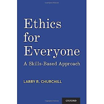 Ethics for Everyone: A Skills-Based Approach