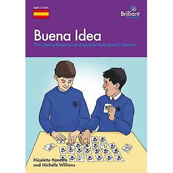Buena Idea - Time-saving Resources and Ideas for Busy Spanish Teachers
