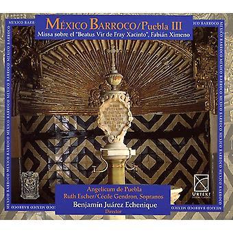 Cabezon/Guerrero/Santa Maria/Ximeno/Alberto/Segni/ - M Xico Barroco, Puebla III [CD] USA import