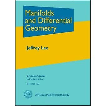Manifolds and Differential Geometry by Jeffrey M. Less - 978082184815