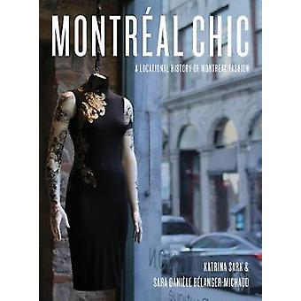 Montreal Chic A Locational History of Montreal Fashion Urban Chic A Locational History of Montral Fashion