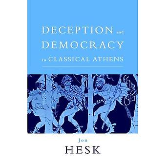 Deception and Democracy in Classical Athens