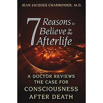 7 Gründe, an das Leben nach dem Tod zu glauben