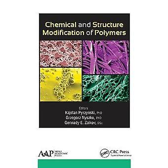 Modificación química y de la estructura de polímeros