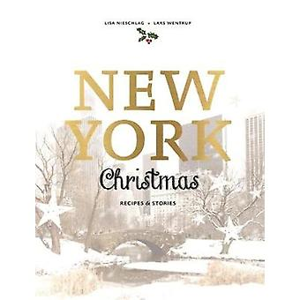 New York Christmas Recipes and Stories