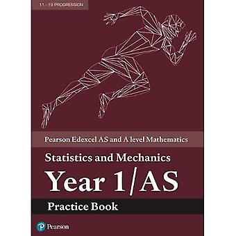 Edexcel AS and A level Mathematics Statistics and Mechanics Year 1/AS Practice Workbook (A level Maths and Further Maths 2017)