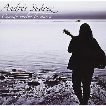 Andres Suarez - Cuando Vuelva La Marea [CD] USA importieren