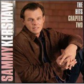 Sammy Kershaw - Hits-Chapter 2 [CD] USA import