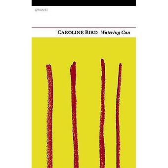Vattenkanna av Caroline Bird - 9781847770882 bok