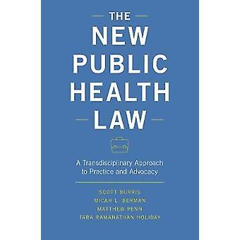 Das neue Gesetz der Volksgesundheit - einen transdisziplinären Ansatz für die Praxis eine