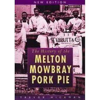 Die Geschichte des Melton Mowbray Pork Pie